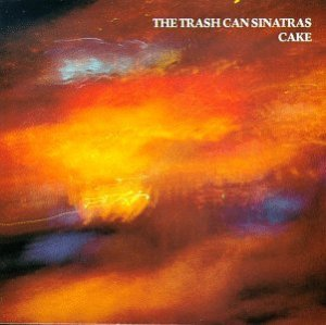Trashcan Sinatras Cake album (1990) is one which invokes a few memories of being an awkward teenager.